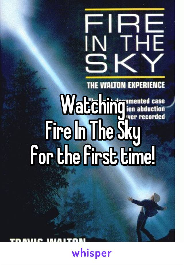 Watching Fire In The Sky for the first time!
