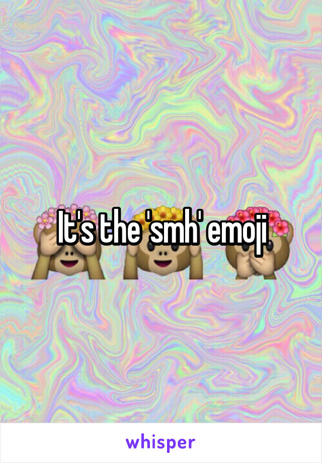 Its The Smh Emoji