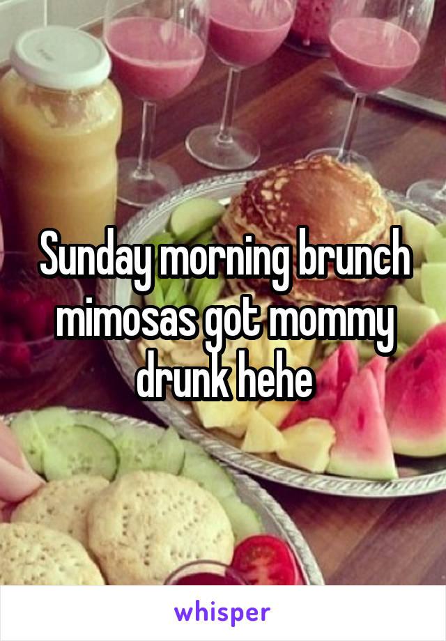 Sunday morning brunch mimosas got mommy drunk hehe