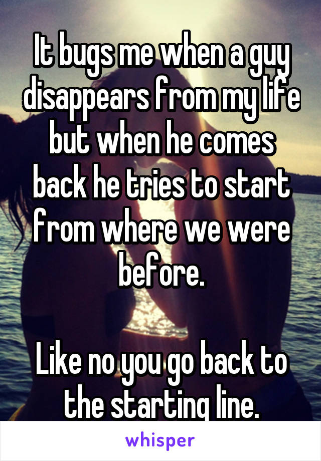 when a guy disappears does he ever come back