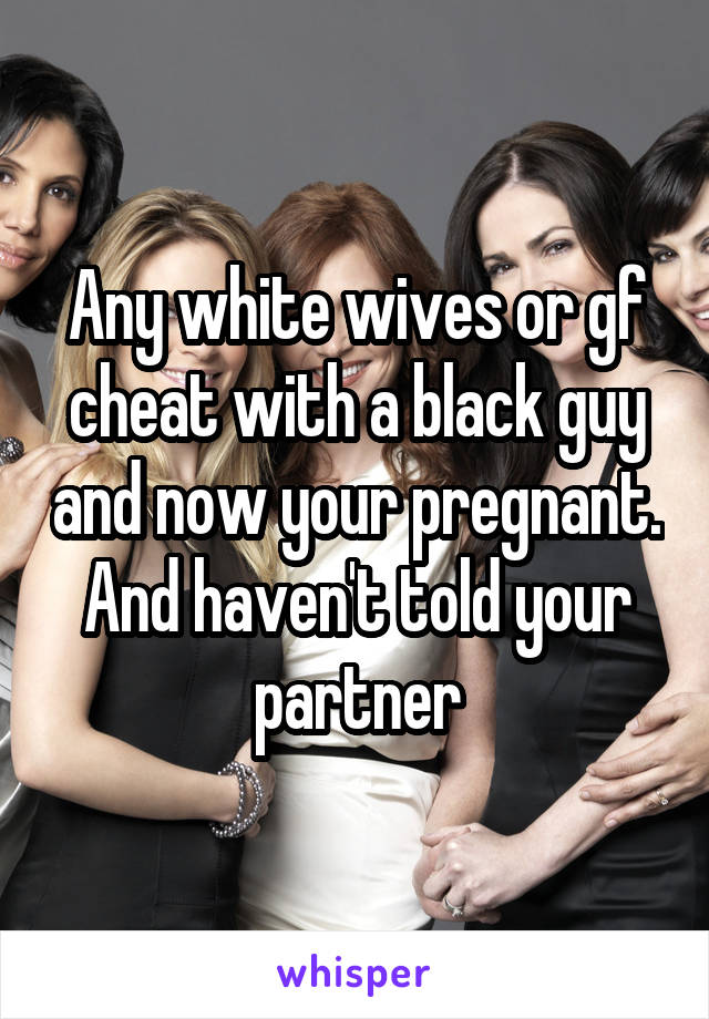 Consider, white wife black pregnant captions