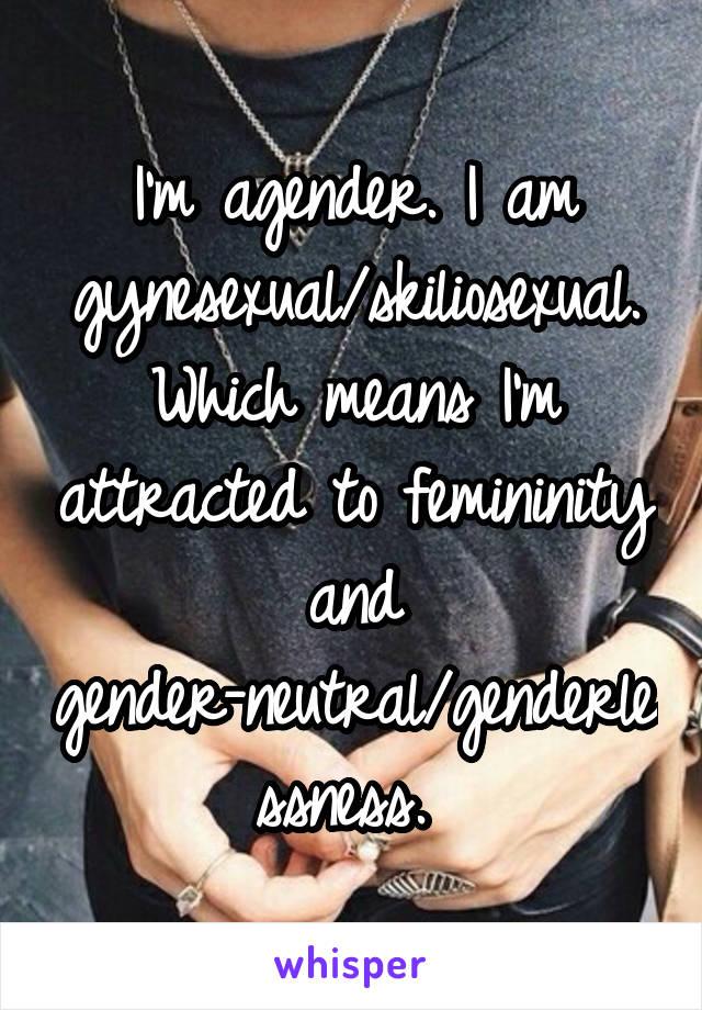 Skiliosexual definition