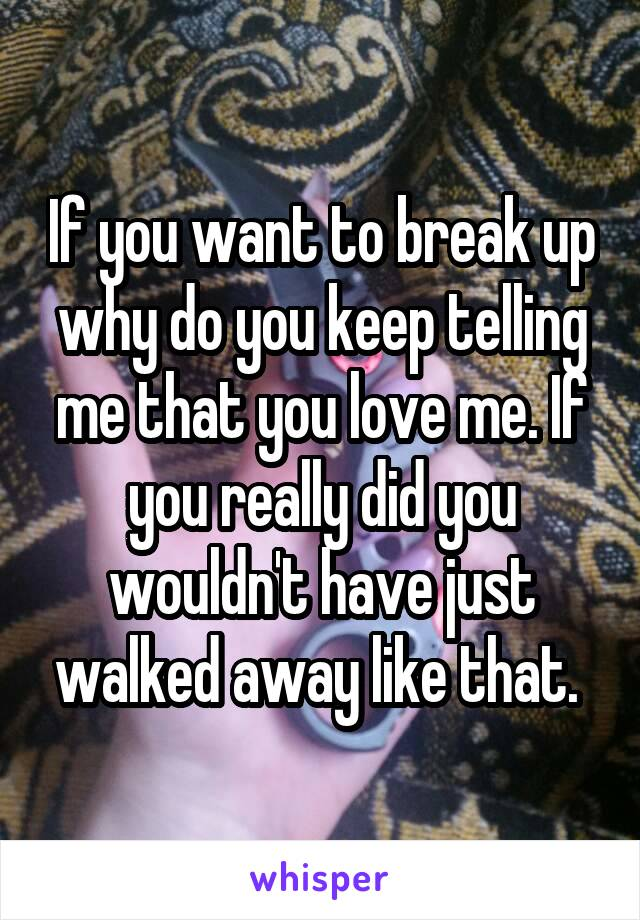 if i just walked away