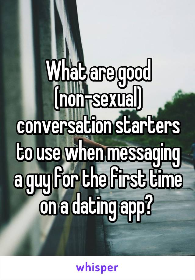 Dating app conversation starters with a guy