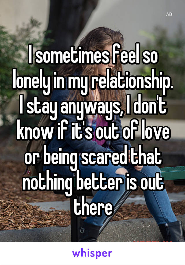 Feel so lonely in my marriage