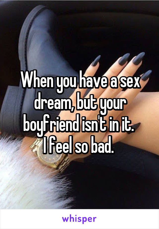 when you dream about your boyfriend
