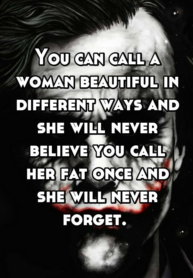 Different ways to tell a woman she is beautiful