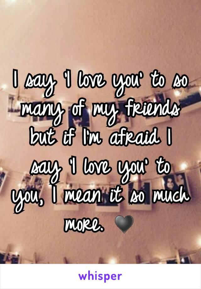 say i love you friendship