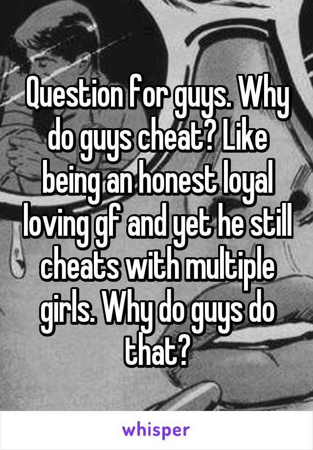 why guys cheat