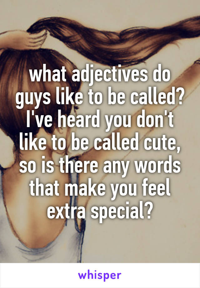 Cute adjectives for guys