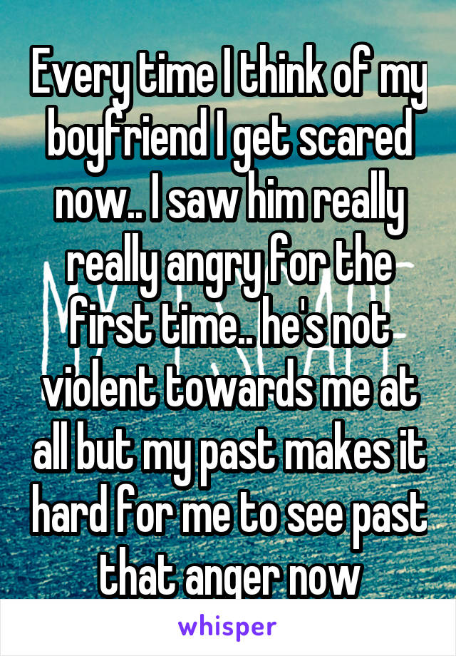 angry at boyfriend all the time