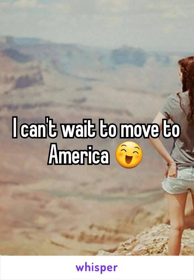 I can't wait to move to America 😄