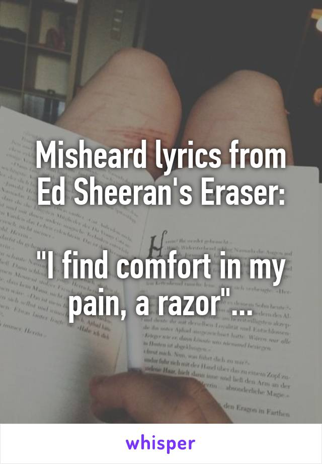 Lyric find my lyrics : lyrics from Ed Sheeran's Eraser: