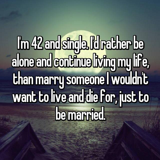 Im 42 and single