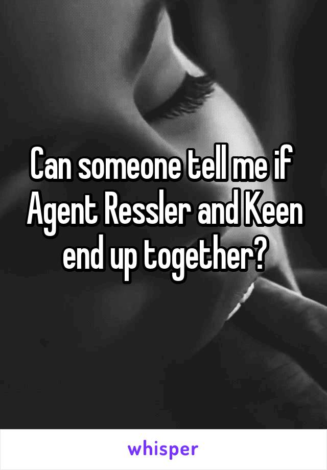 Can someone tell me if  Agent Ressler and Keen end up together?