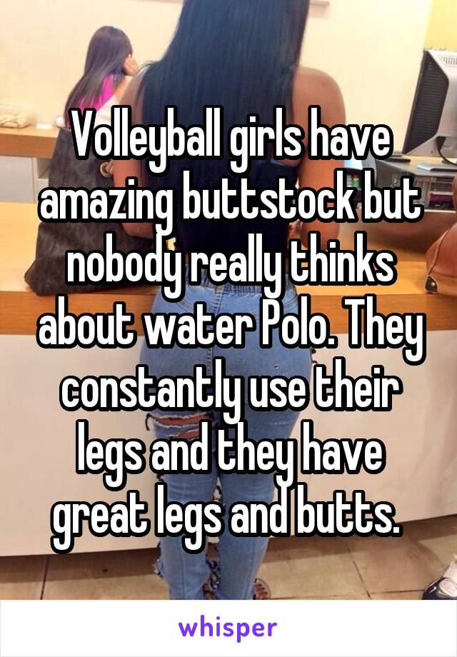 And thought. Girl polo water amazing ass