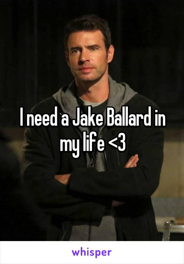 I need a Jake Ballard in my life <3