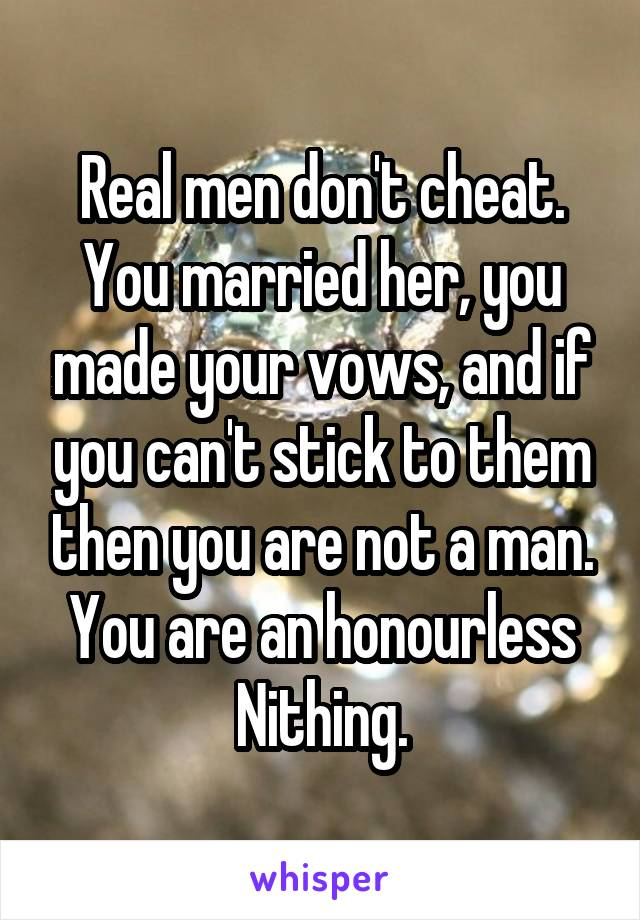 you are a real man