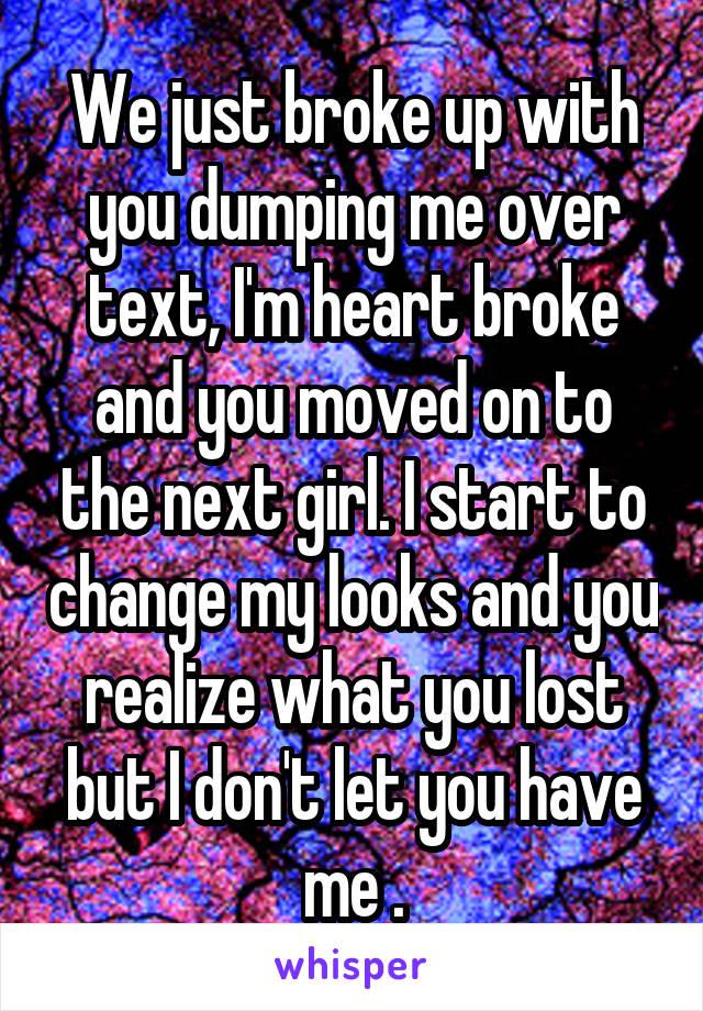 we just broke up
