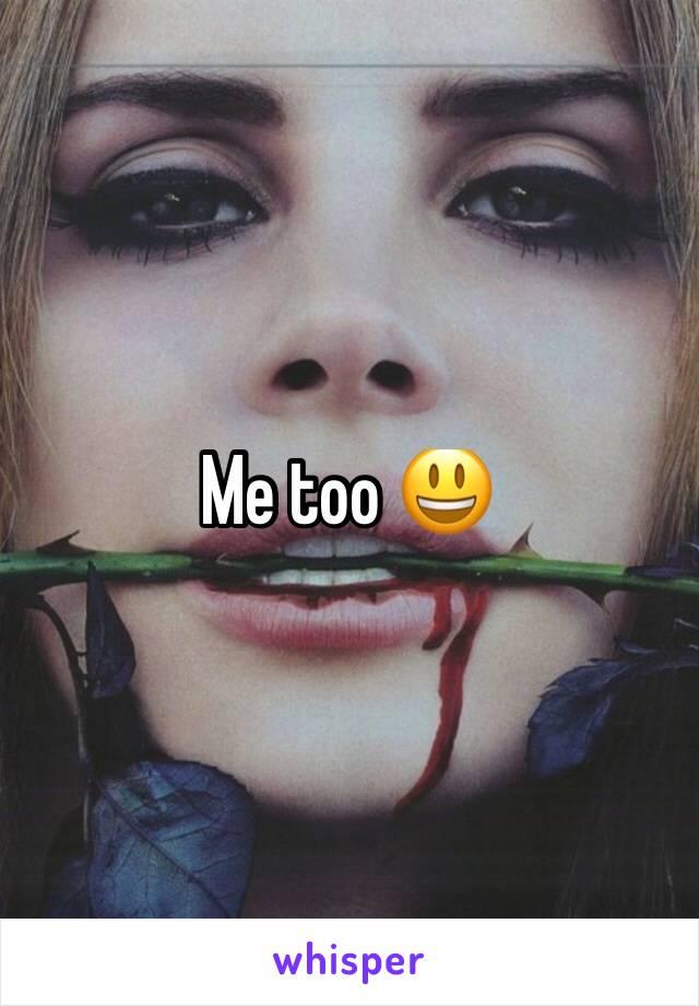 Me too 😃