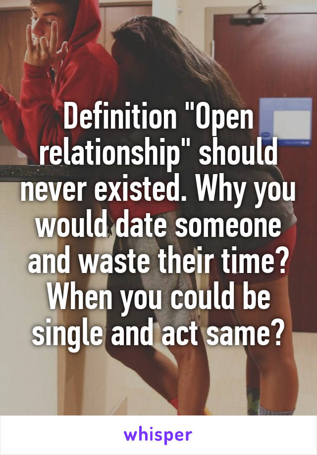 Dating Someone In A Open Relationship