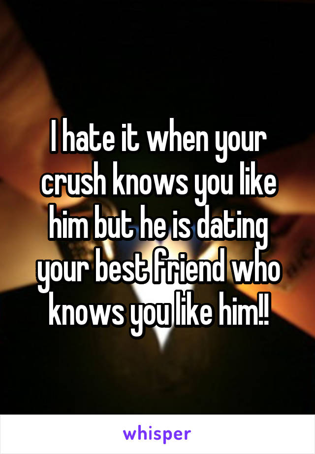 What do you do when your best friend started dating your crush