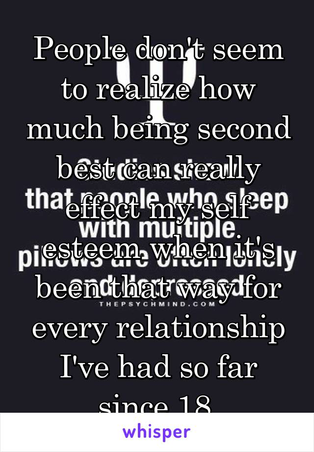Being second best in a relationship