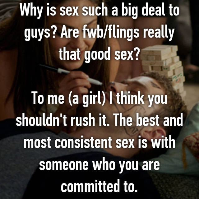 why is sex such a big deal