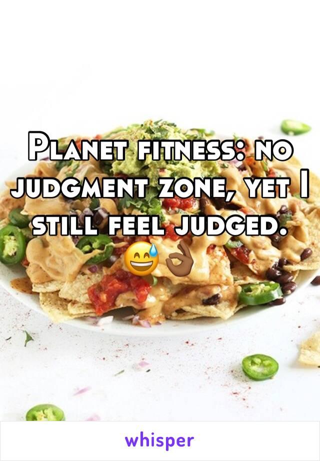 Planet fitness: no judgment zone, yet I still feel judged. 😅👌🏾