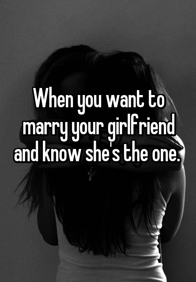 how to know shes the one to marry