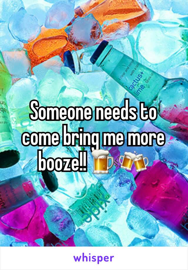 Someone needs to come bring me more booze!!🍺🍻