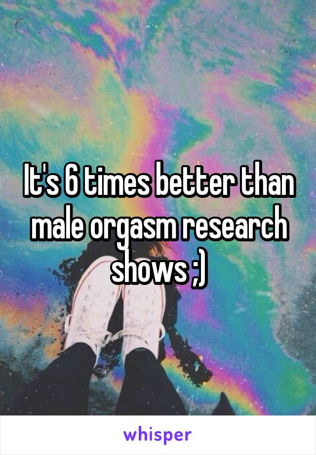 Male orgasm research