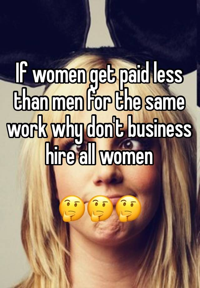 why women should get paid less then men