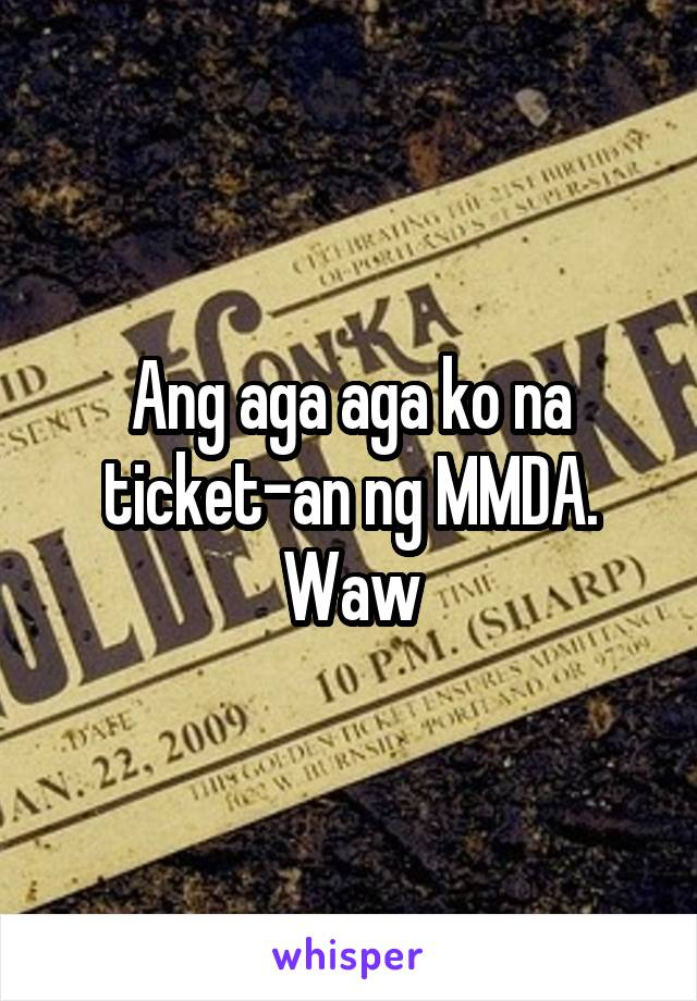 Ang aga aga ko na ticket-an ng MMDA. Waw