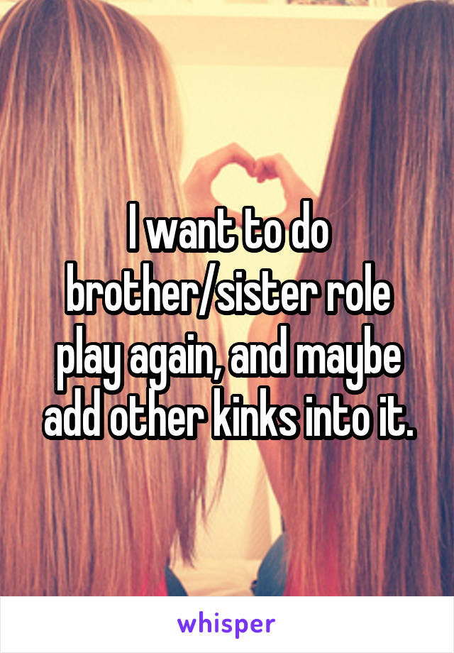 Brother Sister Role Play