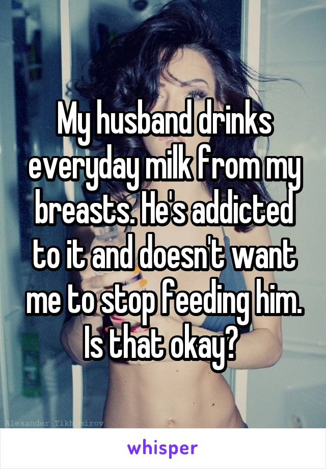 my husband drinks every day