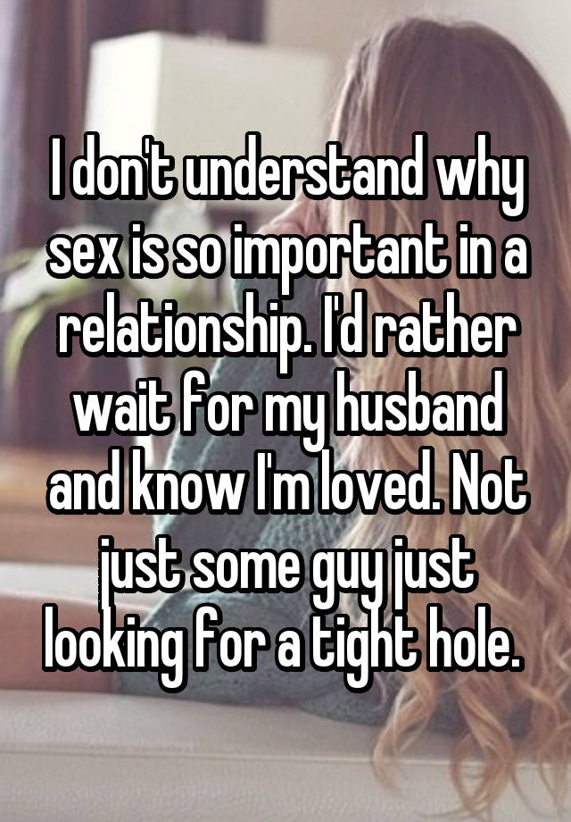 Is relationship a why so important in sex How Important