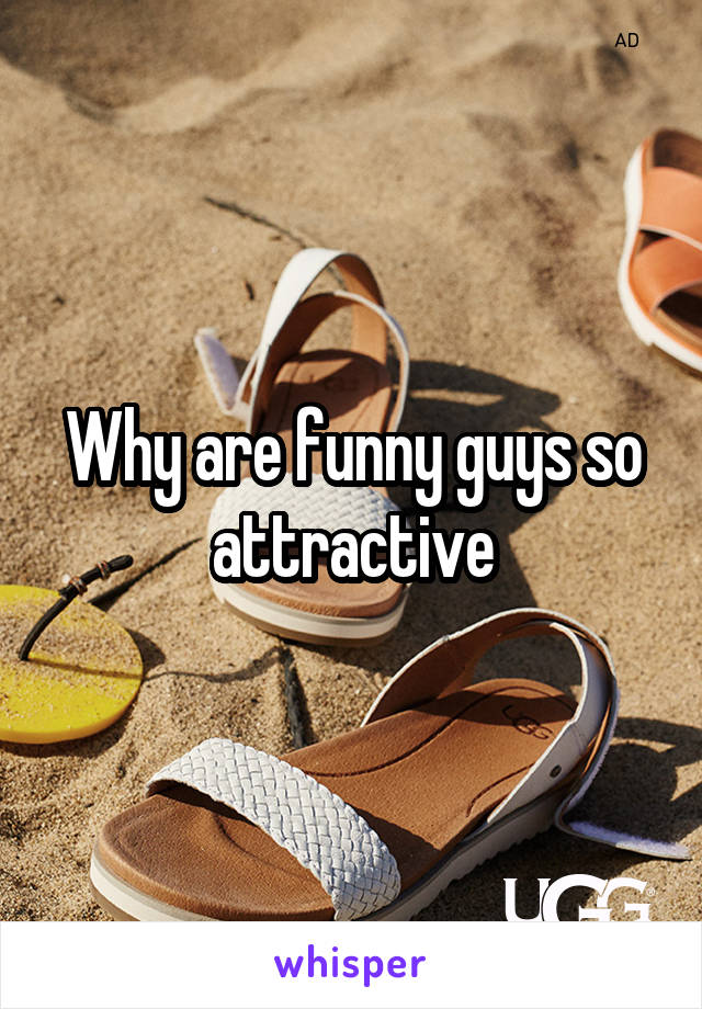 Why are funny guys so attractive