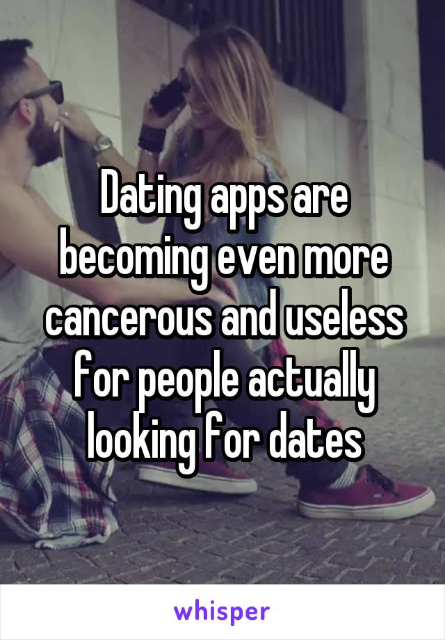 Dating apps are becoming even more cancerous and useless for people actually looking for dates