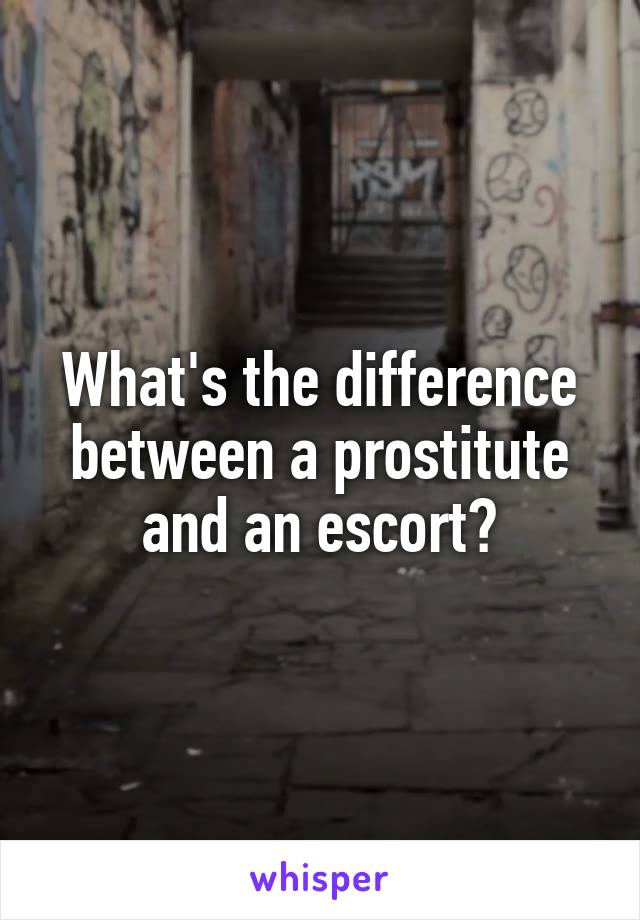 difference escort prostituee