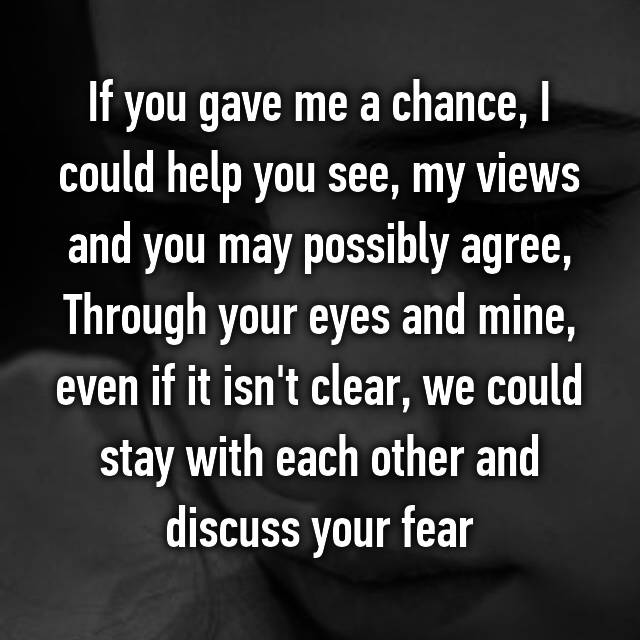 if you gave me a chance