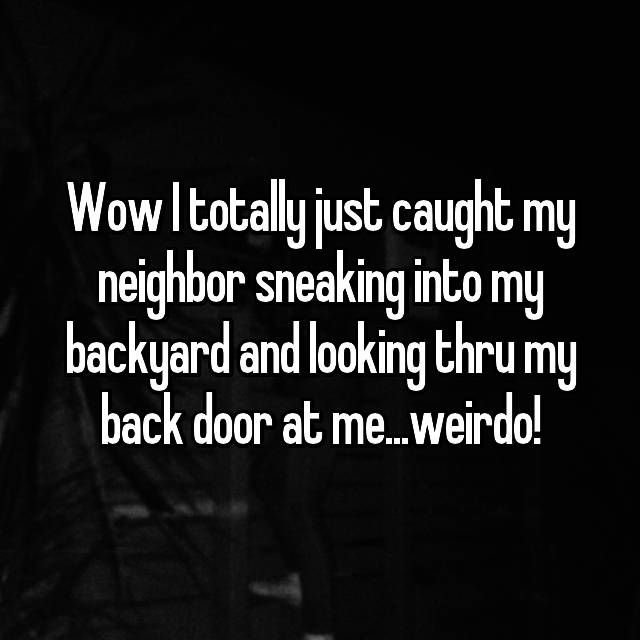 23 Rude Comments From Nosey Neighbors