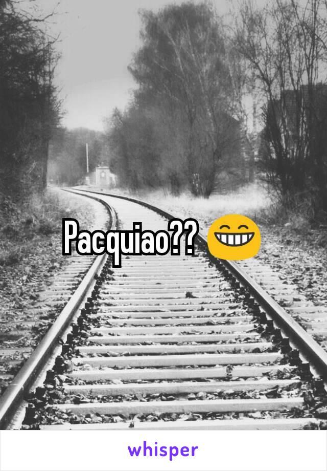 Pacquiao?? 😁