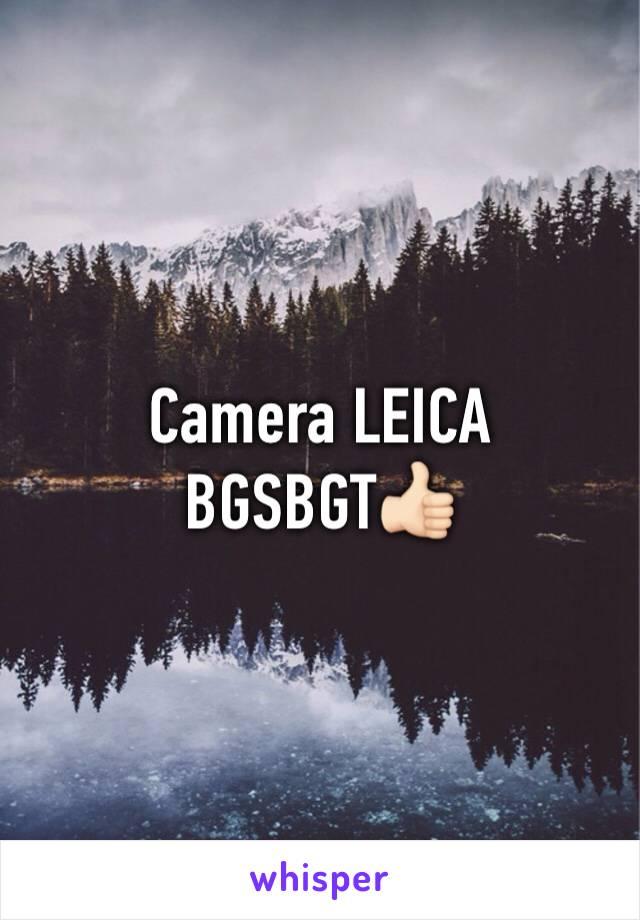 Camera LEICA BGSBGT👍🏻