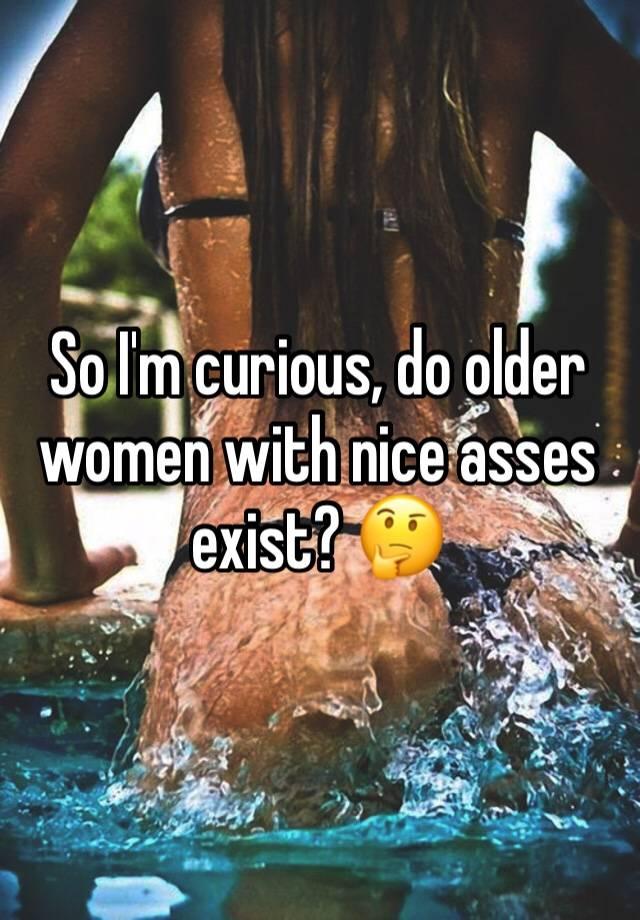 Older women nice ass