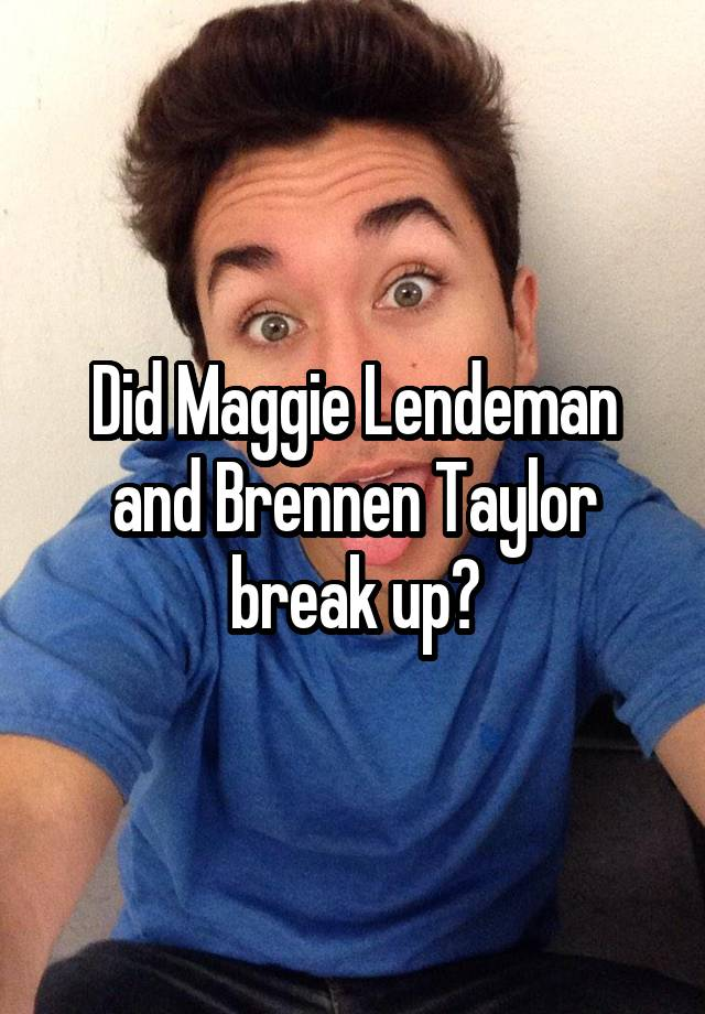 What happened to brennen and maggie