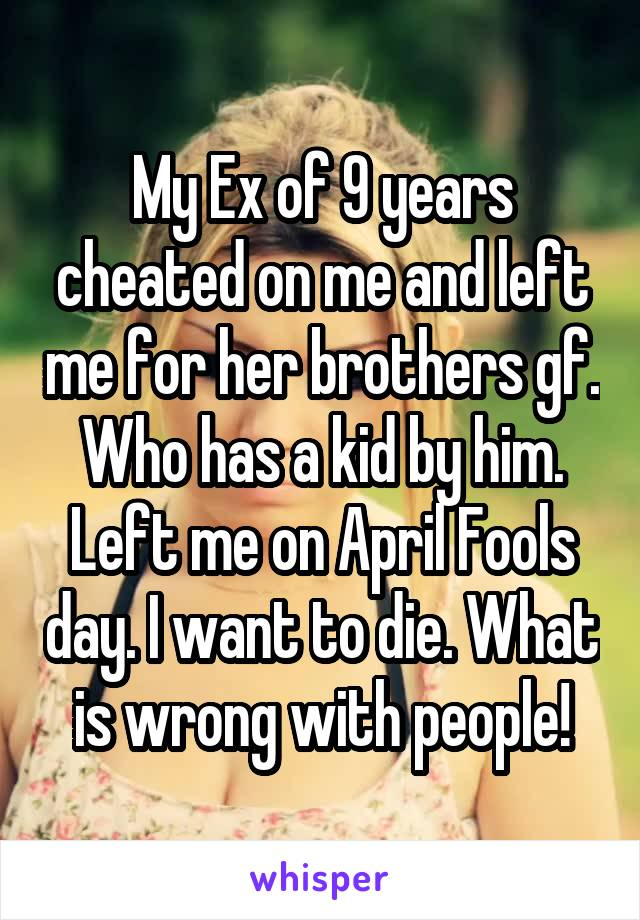 Ex cheated and left me for her