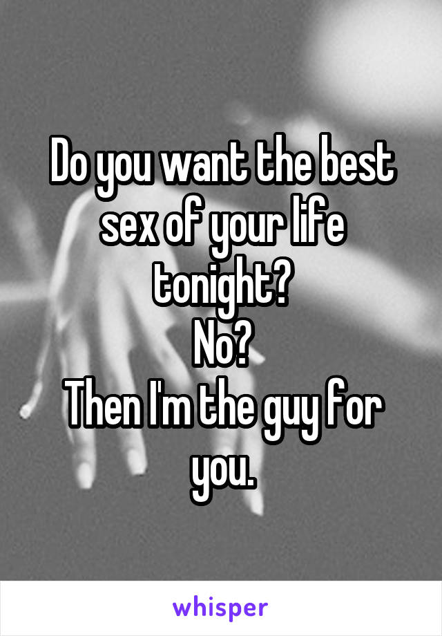 have the best sex of your life