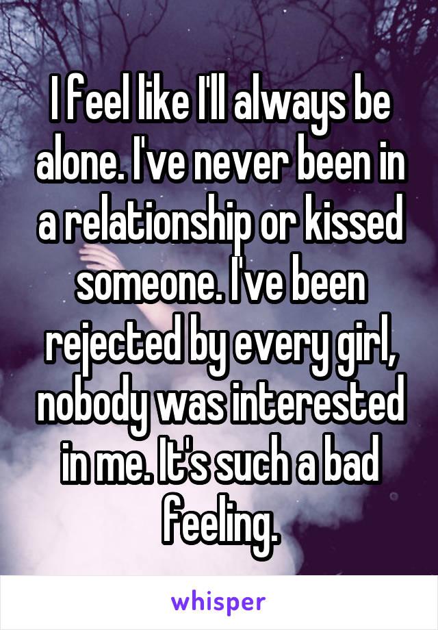 i ll always be alone