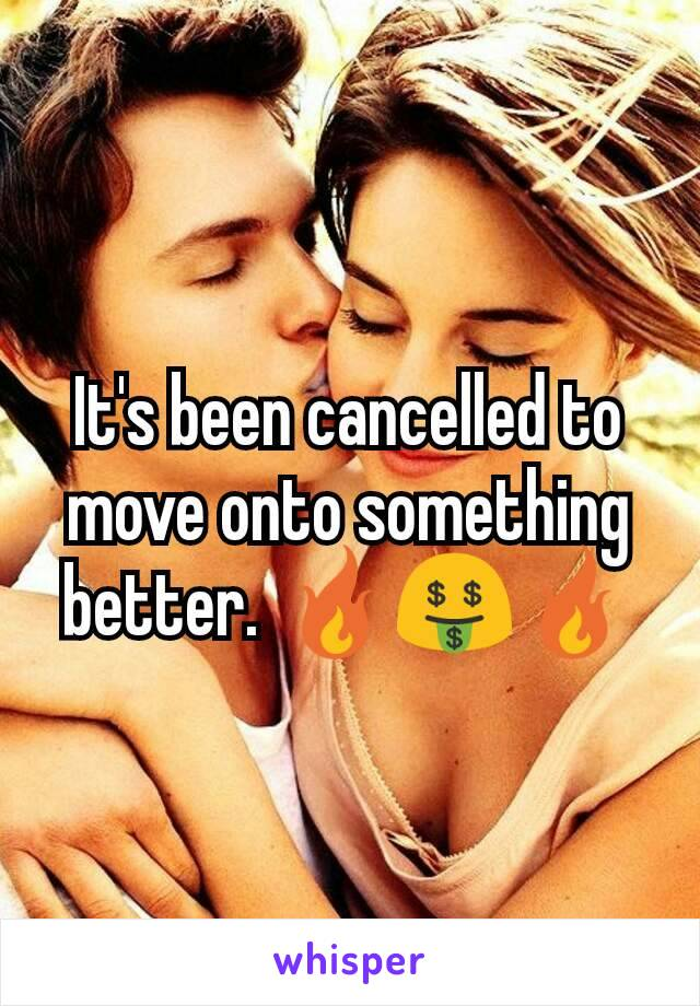 It's been cancelled to move onto something better. 🔥🤑🔥